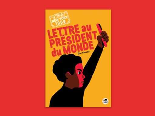 Lettre au président du monde
